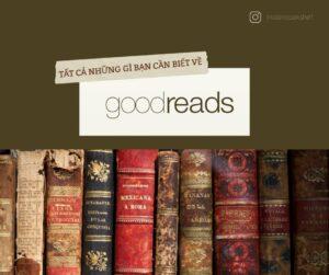 goodreads nhung dieu can biet